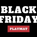 Black Friday PLAYMAT